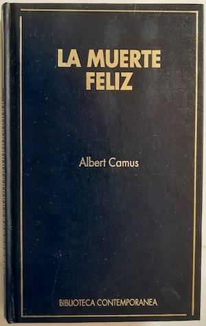 La muerte feliz: Albert Camus