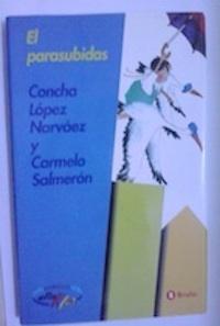 El parasubidas: Concha López Narváez