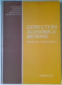 Estructura económica mundial: Jaime Requeijo, Juan