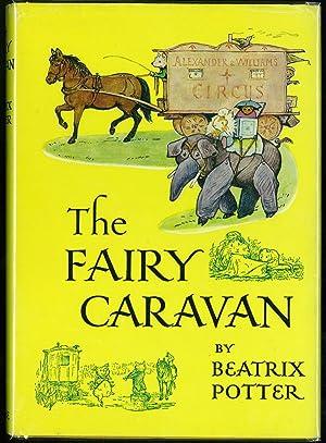 The Fairy Caravan.: Potter,Beatrix