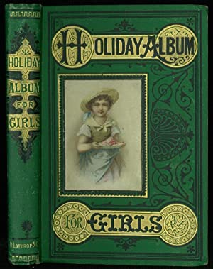 The Holiday Album, for Girls.: Loring,Laurie