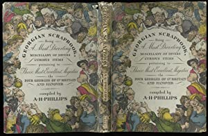Georgian Scrapbook. Being a Most Diverting Miscellany: anthology) Phillips,A.H.(comp.); Hogarth