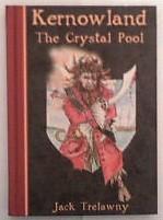 Kernowland The Crystal Pool: Jack Trelawny