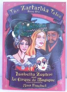 The Zartarbia Tales: Isabella Zophie and Le: Kirby, Jenna