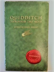 Quidditch Through The Ages: ROWLING, J.K.