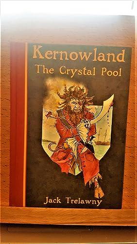 Kernowland: The Crystal Pool, ***SIGNED BY AUTHOR***: Trelawny, Jack