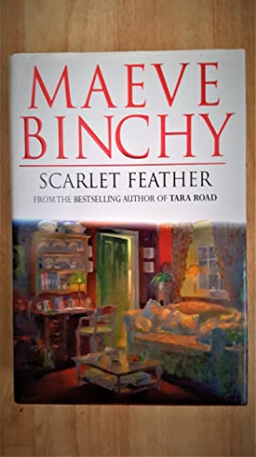 Scarlet Feather, ***SIGNED BY AUTHOR***: Binchy, Maeve