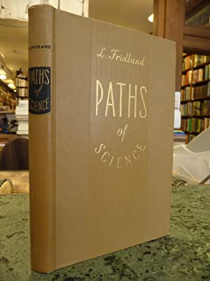 Paths of Science: Fridland, L.
