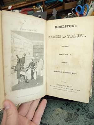 Houlston's Series of Tracts, Volume 1, Numbers 1-30 [Entered at Stationer's Hall]. ...