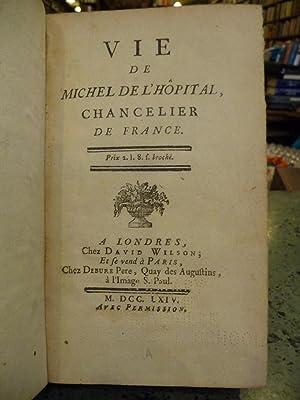 Vie De Michel De l'Hopital, Chancelier De France