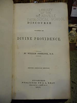 A Discourse Concerning the Divine Providence (Second American Edition): Sherlock, William