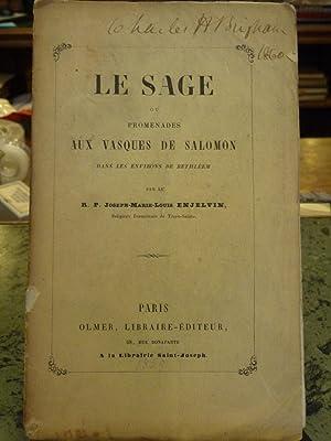 Le Sage Ou Promenades Aux Vasques De Salomon Dans Les Environs De Bethleem: Enjelvin, R. P. ...