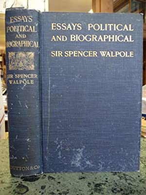 Essays Political and Biographical: Walpole, Sir Spencer; Holland, Francis (ed)