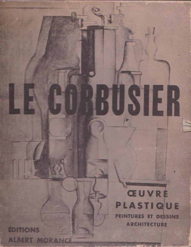 oeuvre plastique peintures et dessins architecture par le corbusier a moranc paris. Black Bedroom Furniture Sets. Home Design Ideas