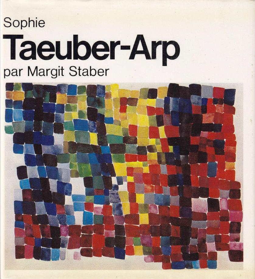 Sophie Taeuber-Arp * - STABER Margrit