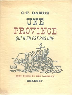Une province qui n'en est pas une *: RAMUZ Charles Ferdinand :