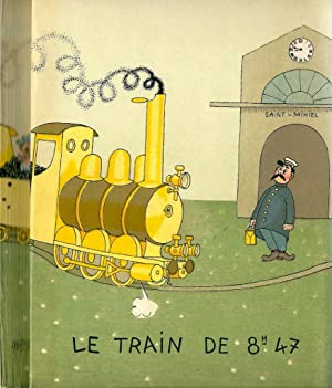 Le train de 8h.47 *: COURTELINE Georges :