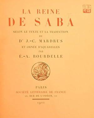 La Reine de Saba *: MARDRUS J.C.: