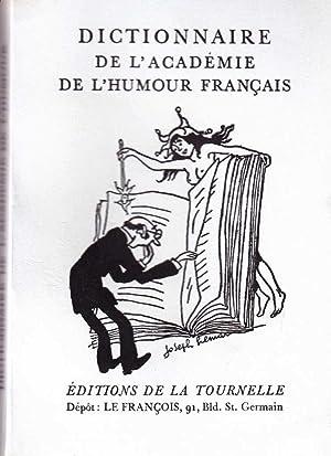 Dictionnaire de l'académie de l'humour français *: Anonyme :