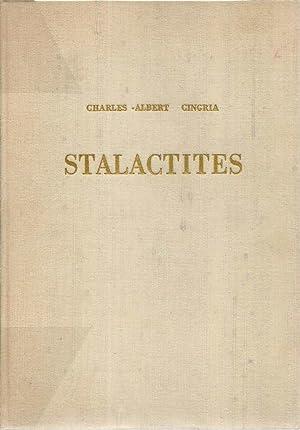 Stalactites *: CINGRIA Charles-Albert :