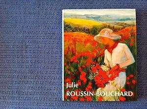 Julie Roussin-Bouchard. 1987-2002 voyages et peintures *: Collectif :