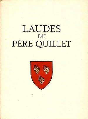 Laudes du Père Quillet *: FARGUE Léon-Paul] LONGNON Henri :