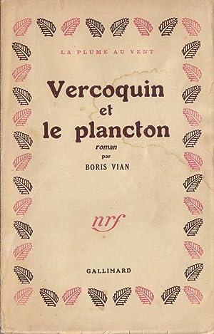 Vercoquin et le plancton *: VIAN Boris :