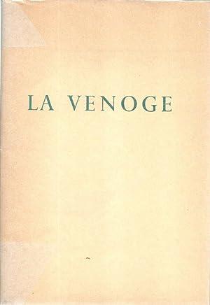 La Venoge *: VILLARD-GILLES Jean :