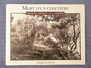 Mort d'un cimetière *: CHESSEX Jacques & Luc :