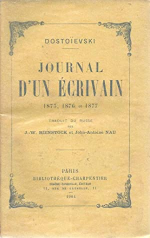 Journal d'un écrivain I-III *: DOSTOÏEVSKI Fiodor :