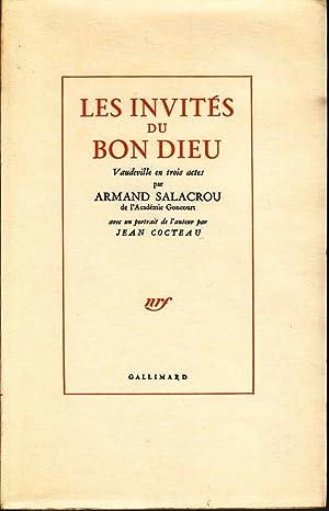 Les invités du Bon Dieu *: SALACROU Armand :