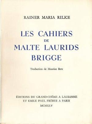 Les cahiers de Malte Laurids Brigge *: RILKE Rainer Maria :
