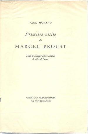 Première visite de Marcel Proust *: PROUST Marcel] MORAND