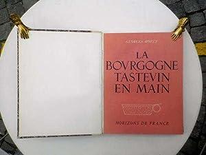 La Bourgogne Tastevin en mains *: ROZET Georges :