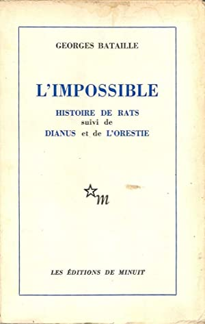 L' impossible *: BATAILLE Georges :