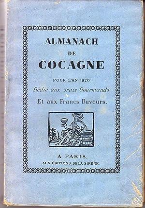 Almanach de cocagne pour l'an 1920. Dédié aux vrais Gourmands Et aux Francs ...