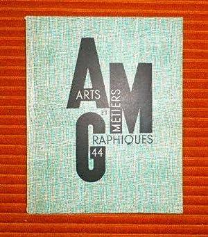 Arts et Métiers Graphiques 44 *: Collectif :