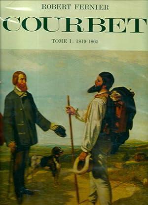 La vie et l'oeuvre de Gustave Courbet, catalogue raisonné I *: COURBET Gustave] FERNIER...