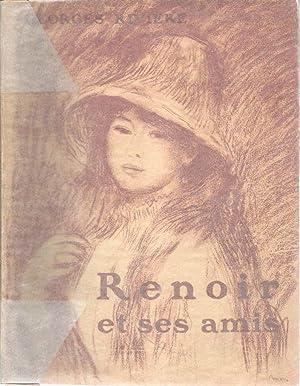Renoir et ses amis *: RENOIR] RIVIERE Georges :