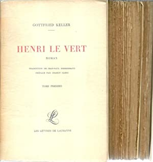 Henri le Vert I & II *: [GILLIARD Edmond] KELLER Gottfried :