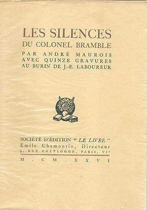 Les silences du colonel Bramble *: MAUROIS Andr� :