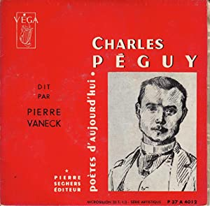 Charles Péguy *: PEGUY Charles] VANECK Pierre :