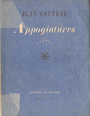 Appogiatures *: COCTEAU Jean :