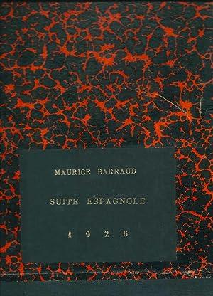 Suite espagnole *: BARRAUD Maurice :