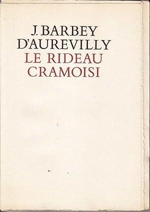 Le rideau cramoisi *: BARBEY D'AUREVILLY :