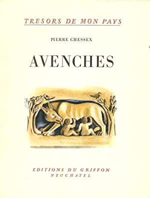 Avenches *: CHESSEX Pierre :