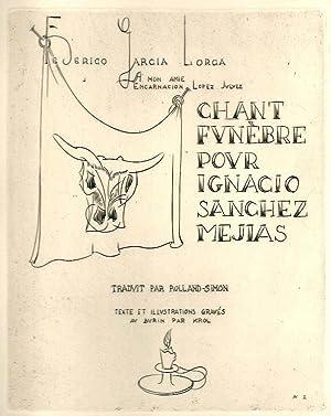 Chant funèbre pour Ignacio Sanchez Mejias *: GARCIA LORCA Federico