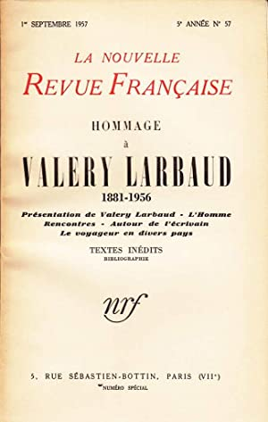 Hommage à Valéry Larbaud 1881-1956 *: LARBAUD Val�ry] Collectif :