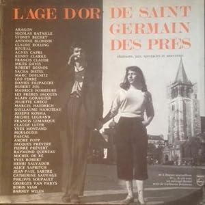 L' âge d'or de Saint-Germain-des-Prés *: HANOTEAU Guillaume :