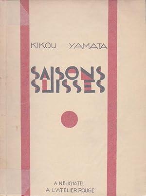 Saisons suisses *: YAMATA Kikou :